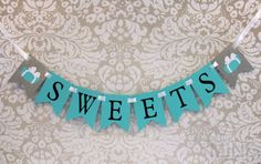 Tiffany & Co Inspired Glitter SWEETS Banner Sign - Tiffany Blue, White and Silver Glitter on Etsy, $20.72 AUD