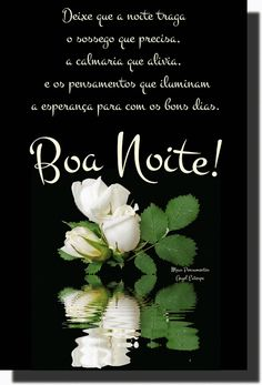 Night Quotes, Beautiful Roses, Good Night, Gifs, Good Night Sweetheart, Good Night Sweet Dreams, Photos Of Good Night, Good Nite Images, Portuguese Quotes