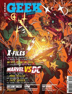 Geek Magazine - N° 11 - Mars & Avril 2016 X Files, Geek Magazine, Geek Art, Art Club, French Artists, Paper Art, Geek Stuff, Marvel, War