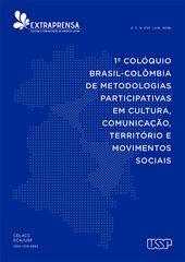 .: Colóquio Brasil - Colômbia de Metodologias Participativas em Estudos Sobre Cultura, Comunicação e Território. Capa Revista Extraprensa Edição Especial.  .: #Colóquio #ColóquioBrasilColômbia #Brasil #Colômbia #MetodologiasParticipativas #Estudos #Cultura #Comunicação #Território. #RevistaExtraprensa #Extraprensa #CelaccUSP #USP #DOM15 #colunaDOM #colunasocial #Resenhando #PortalResenhando #HelderMoraesMiranda #cultura #arte #entretenimento