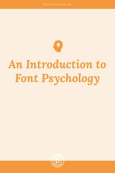 An introduction to font psychology. Click to read the post or watch the video!
