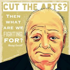 The arts are worth fighting for!
