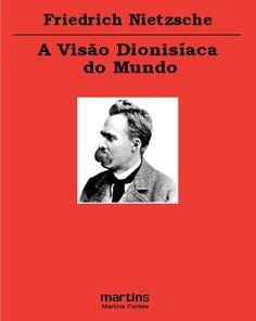 Friedrich Nietzsche - A Visão Dionisíaca Do Mundo | Ópio do Trivial
