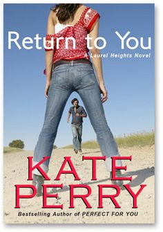 Return to You, a Laurel Heights Novel.