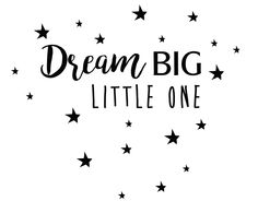 Muursticker babykamer Dream big little One