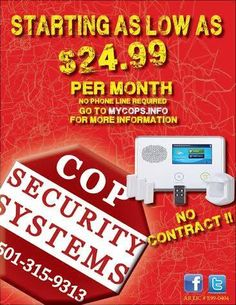 Find us on Facebook, Twitter, Instagram & Pinterest. We have the newest technology!!  We are here to help & provide a custom security system to fit your protection and low monthly monitoring with No contracts!  www. Copsecuritysystems.com