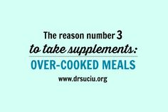 Picture Reason number 2 to take supplements - drsuciu 13 Reasons, Number 3