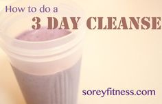 Doing a 3 Day Cleanse – Outline of my Detox / Cleanse & Results