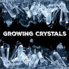 Tips and tricks on the science of growing crystals at home.: