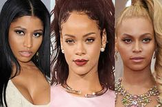 Are You Beyoncé, Nicki Minaj, Or Rihanna?
