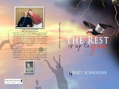 Keep in mind that this image wraps around my book; therefore the far right of this picture correlates to the open end of the front cover, and the farthest left is the back cover, accodingly. The eagle soaring, with a bandaged wing, from stormy to sunny night time skies holds powerful meanings, too. This self-help novel represents 8+ years of hard work writing w/ help from others, and it is all done but the details. If interested in having me speak and/or getting a book, matt@mattschroeder.or...