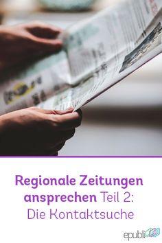 """Teil 2 der Blogreihe """"Regionale Zeitungen ansprechen"""" - Tipps zur Kontaktsuche http://www.epubli.de/blog/die-kontaktsuche"""