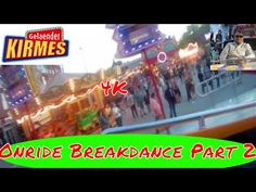 Onride Break Dance part 2 Hoefnagels @ Kermis Geleen 2017 4K