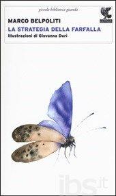 La strategia della farfalla - Belpoliti Marco - Libro - Guanda - Piccola…
