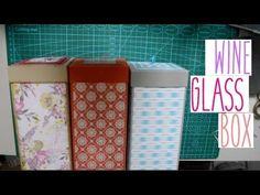 Quick & Easy Wine Glass Box | Sukilu Crafts
