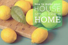 make your house smell like home