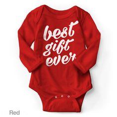 Best Gift Ever - Long Sleeve Infant Creeper
