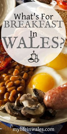 The Full English Breakfast is the most recognized traditional British dish, but what do they eat for breakfast in Wales? Welsh Recipes, What's For Breakfast, Traditional Welsh Breakfast, English Recipes, British Recipes, Retro Recipes, Uk Recipes, Wales