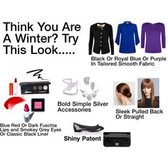 Think you might be a Winter? Cool undertone in skin with blue or purple veins? Cool ash cast to hair? High contrast between skin, hair, and eyes? Winters have a very striking look with a porcelain quality to skin and an even balanced symmetry to features. Try this look for a day or two. If you feel balanced, serene, bold and striking with compliments from others then you are probably a Winter! If you feel too plain, severe, or unapproachable, or the colors and makeup drown you out then try…