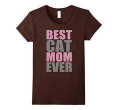 Women's Best Cat Mom Ever T-Shirt, Mom Gift, Cat Mom T-Shirt Large Brown - Brought to you by Avarsha.com