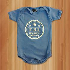 Body FBI: Fofo, Bonito e Inteligente - Roupas De Bebês Divertidas e Engraçadas