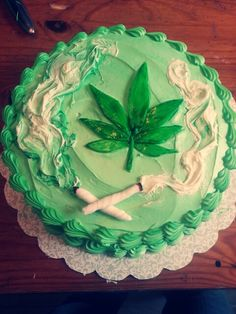 Lol Weed Cake ❤ It's My Birthday, I Get High If I Want To