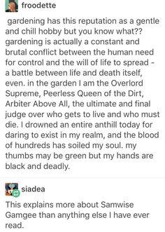 Gardening is brutal.