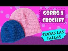 Gorros basico tejido a crochet TODAS LAS TALLAS | paso a paso - YouTube