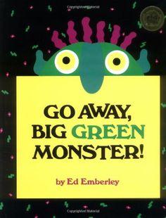 Go Away, Big Green Monster!: / Ed Emberley. Lien catalogue des BU : http://scd-aleph.univ-brest.fr/F?func=find-b&find_code=ISN&request=9780316236539