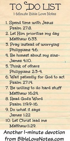 """Christian quotes: Bible verses """"To Do List"""" to faithfully reflect on . cute idea for Women's Ministry & Ladies Bible Study. Prayer Scriptures, Bible Prayers, Prayer Quotes, Bible Verses Quotes, Spiritual Quotes, Faith Quotes, Bible Quotes Relationship, Biblical Inspirational Quotes, Faith Bible Verses"""