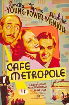 "Movie Posters:Romance, Cafe Metropole (20th Century Fox, 1937). Poster (40"" X 60"").. ..."