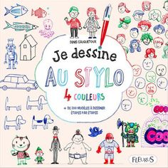 Kidissimo: Original : Je dessine au stylo 4 couleurs de Denis...