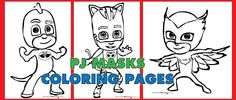 Free PDF download of PJ Masks coloring pages - Catboy, Gekko, and Owlette | From RocketMommy.com