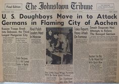 The Johnstown Tribune - World War II: October 12, 1944: U.S. Doughboys Move in to Attack...