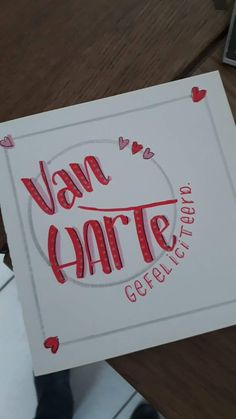 Van harte, jarig, hoera, feest Hand Lettering Envelopes, Calligraphy Letters, Brush Lettering, Handlettering Happy Birthday, Zentangle, Make Your Own Card, Doodle Sketch, New Year Card, Handwriting