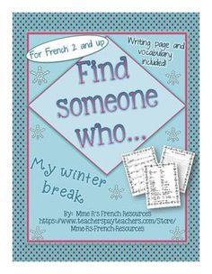 French speaking activity- find someone who...my winter vacation