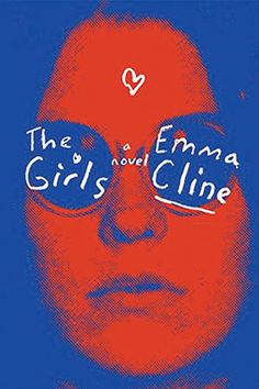 Cline's mesmerizing portrayal of a 1960s cult is one of the most talked-about books of the summer