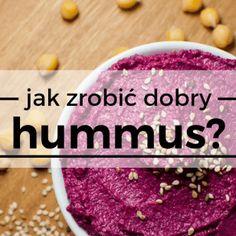 Jak zrobić dobry hummus czyli 10 pomysłów na pastę z ciecierzycy ⋆ AgaMaSmaka - żyj i jedz zdrowo!