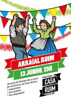 ARRAIAL RUIM - 2º Aniversário by Casa Ruim