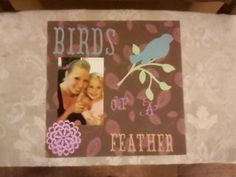Scrapbook page made with cricut.