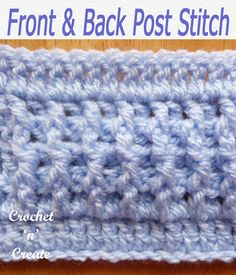 Crochet Stitches - Free Crochet Tutorials-Pictorials on Crochet 'n' Create