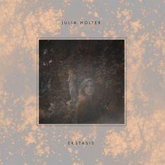"Julia Holter - ""Ekstasis"" (experimental, ambient, electronica)"