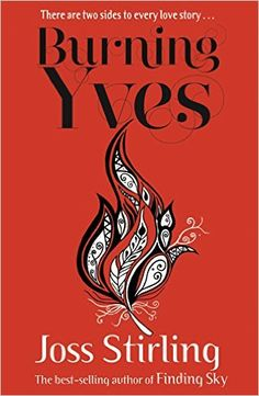 Burning Yves (A Savant Novella) FREE eBook: Joss Stirling: Amazon.co.uk: Kindle Store