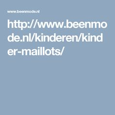 http://www.beenmode.nl/kinderen/kinder-maillots/