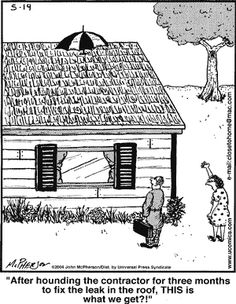 1000 images about roofing humor on pinterest the roof Roof leaks when it rains hard