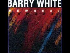 Barry White - Beware! (1981) - 01. Beware - YouTube