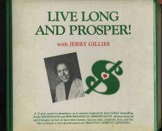 Jerry Gillies = Live Long + Prosper ~ 12 part Course more money success love ++