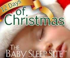 The baby sleep site 12 days of Xmas giveaway 2012 Baby Sleep Site, Help Baby Sleep, Toddler Sleep, Baby Siting, 12 Days Of Xmas, Christmas Giveaways, Christmas Drawing, Natural Parenting, Pretty Baby