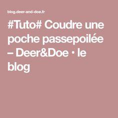 #Tuto# Coudre une poche passepoilée – Deer&Doe • le blog