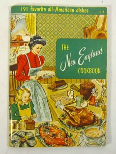 Vintage New England Cookbook - 1950s Mid Century Cooking - Culinary Arts Institute